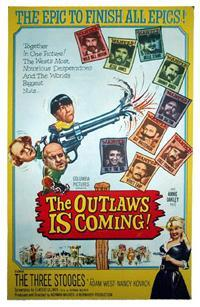 "Three Stooges ""The Outlaws Is Coming"" poster"
