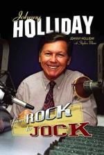 "Click here to purchase your autographed copy of ""From Rock To Jock"" by Johnny Holliday and Stephen Moore"